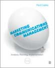 Marketing Communications Management: Analysis, Planning, Implementation 2ed