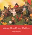Making More Flower Children