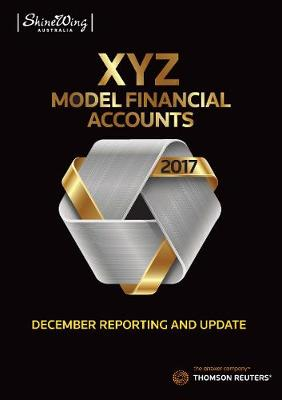 2017 XYZ Model Financial Accounts December Reporting and Update