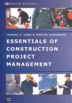Essentials of Construction Project Management