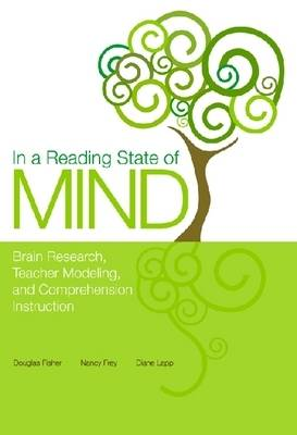 In a Reading State of Mind: Brain Research, Teacher Modeling, and Comprehension Instruction