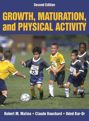 Growth, Maturation and Physical Activity 2ed