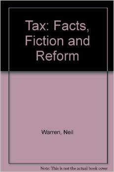 Tax Facts Fiction and Reform