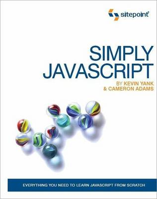 Simply Javascript: Everyting You Need to Learn Javascript from Scratch