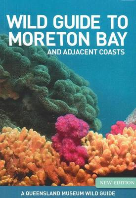 Wild Guide to Moreton Bay 2nd edition, 2 VOL SET