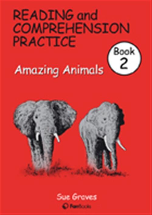Reading & Comprehension Practice Book 2: Amazing Animals
