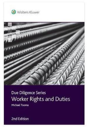 Due Diligence - Worker Rights and Duties