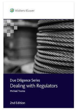 Due Diligence - Dealing with Regulators