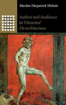 Author and Audience in Vitruvius' De architectura