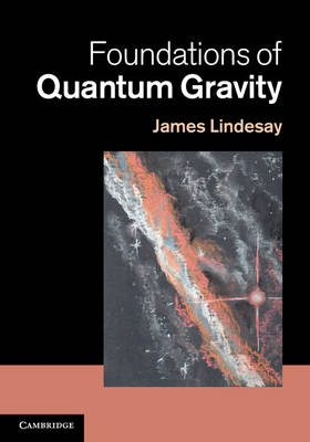 Foundations of Quantum Gravity