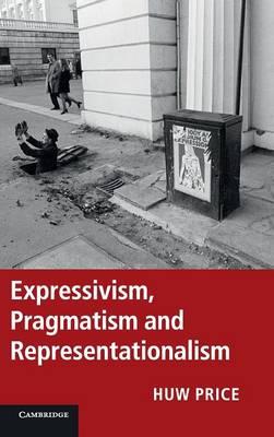 Expressivism Pragmatism Represent