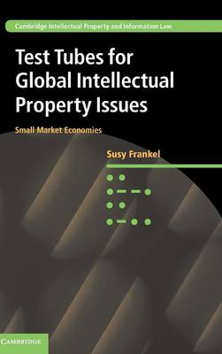 Test Tubes for Global Intellectual Property Issues