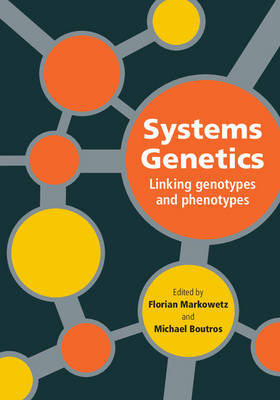 Systems Genetics: Linking Genotypes and Phenotypes