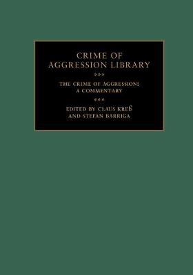 The Crime of Aggression 2 Volume Hardback Set: A Commentary