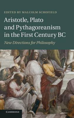 Aristotle, Plato and Pythagoreanism in the First Century BC