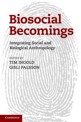 Biosocial Becomings
