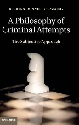 A Philosophy of Criminal Attempts