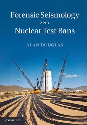 Forensic Seismology Nuclear Tst Ban