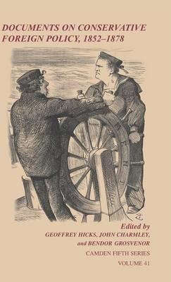 Docmnts Consrvtve Frgn Plcy 1852-78