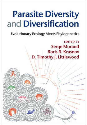 Parasite Diversity and Diversification: Evolutionary Ecology Meets Phylogenetics