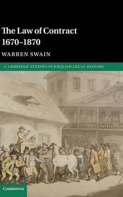 The Law of Contract 1670-1870