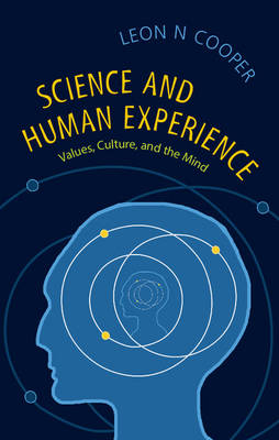 Science and Human Experience: Values, Culture, and the Mind