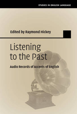 Listening to the Past: Audio Records of Accents of English