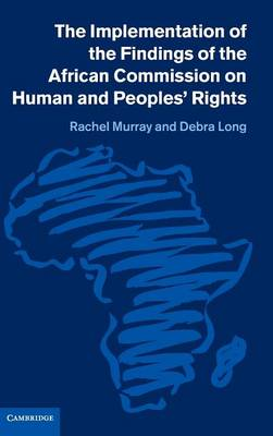The Implementation of the Findings of the African Commission on Human and Peoples' Rights