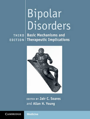 Bipolar Disorders: Basic Mechanisms and Therapeutic Implications
