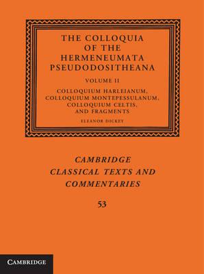 The Colloquia of the Hermeneumata Pseudodositheana