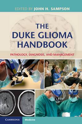 The Duke Glioma Handbook: Pathology, Diagnosis, and Management