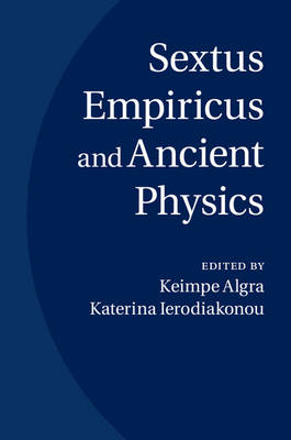 Sextus Empiricus and Ancient Physics