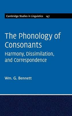 The Phonology of Consonants: Harmony, Dissimilation and Correspondence