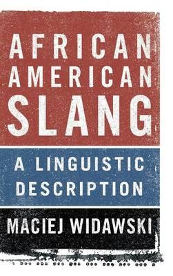 African American Slang: A Linguistic Description