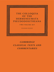 The Colloquia of the Hermeneumata Pseudodositheana 2 Volume Set