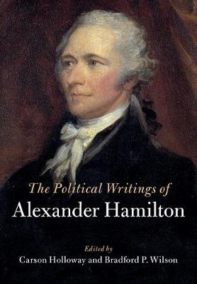 The Political Writings of Alexander Hamilton 2 Volume Hardback Set