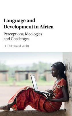Language and Development in Africa: Perceptions, Ideologies and Challenges