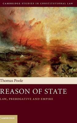 Reason of State: Law, Prerogative and Empire