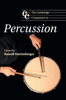The Cambridge Companion to Percussion