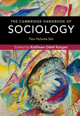 The Cambridge Handbook of Sociology 2 Volume Hardback Set