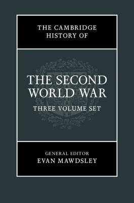 The Cambridge History of the Second World War 3 Volume Hardback Set