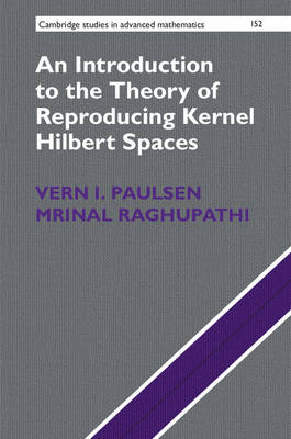 An Introduction to the Theory of Reproducing Kernel Hilbert Spaces