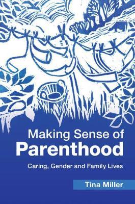 Making Sense of Parenthood