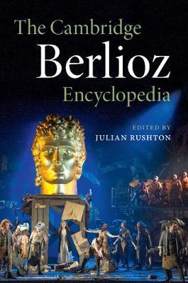 The Cambridge Berlioz Encyclopedia