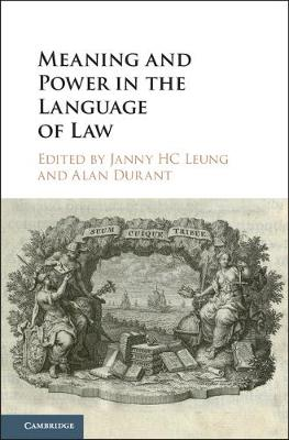 Meaning and Power in the Language of Law