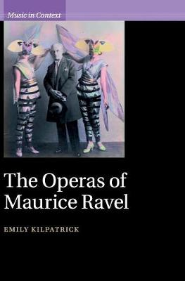 The Operas of Maurice Ravel