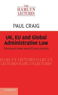 UK, EU and Global Administrative Law