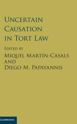 Uncertain Causation in Tort Law