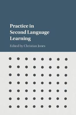 Practice in 2nd Language Learning