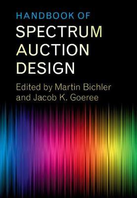 Handbook of Spectrum Auction Design